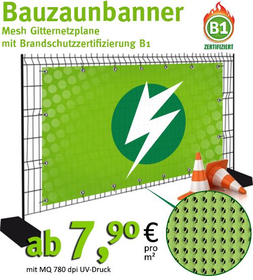 Bauzaunbanner - Mesh mit B1 ab 7,90€/m²