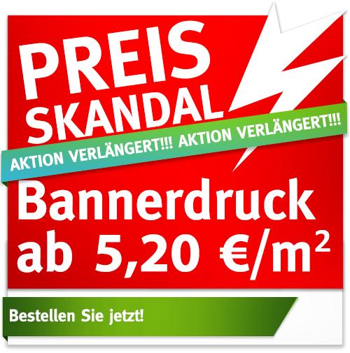 PreisSkandal: BannerDruck ab 5,20 €/m²